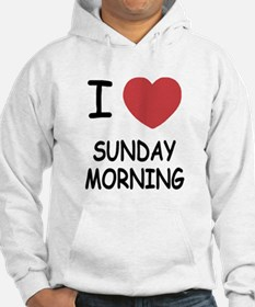 I heart sunday morning Hoodie