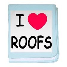 I heart roofs baby blanket