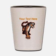 Tiger. With your text. Shot Glass