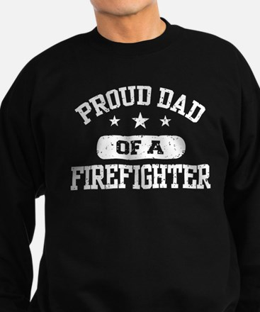 Proud Dad of a Firefighter Sweatshirt (dark)