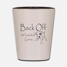 Back Off Shot Glass