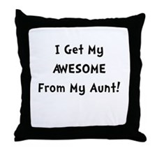 Awesome From Aunt Throw Pillow