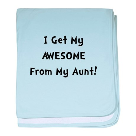 Awesome From Aunt baby blanket