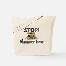 Stop Slammer Time Tote Bag