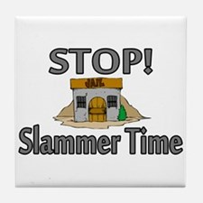 Stop Slammer Time Tile Coaster