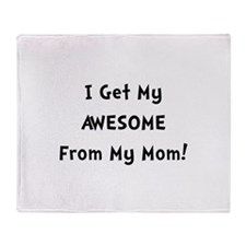 Awesome From Mom Throw Blanket