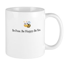 Be Free Be Happy Be You Mug