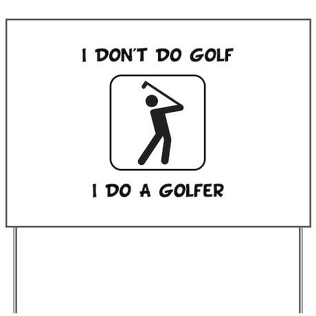 Do A Golfer Yard Sign