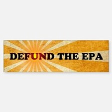 Defund The EPA Bumper Bumper Sticker