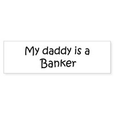 Daddy: Banker Bumper Car Sticker