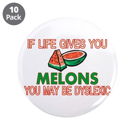 "Dyslexic Melons 3.5"" Button (10 pack)"