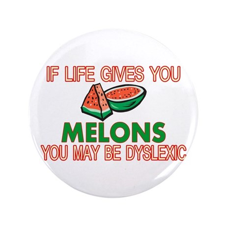 "Dyslexic Melons 3.5"" Button (100 pack)"