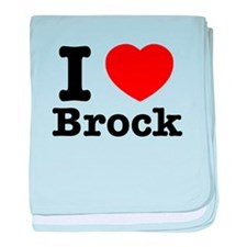 I love Brock baby blanket