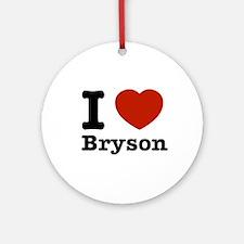 I love Bryson Ornament (Round)