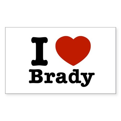 I love Brady Sticker (Rectangle)