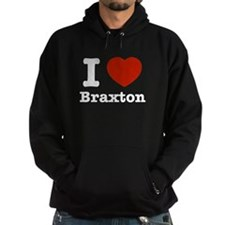 I love Braxton Hoodie
