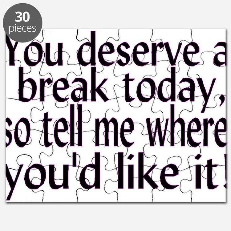 Deserve A Break Puzzle