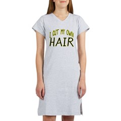 Hair Cut Women's Nightshirt