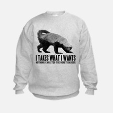 Honey Badger Speaks Sweatshirt