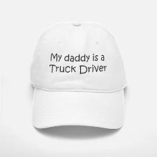 Daddy: Truck Driver Baseball Baseball Cap