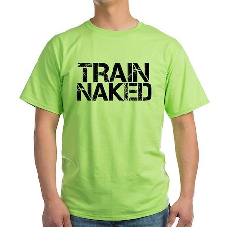 Train Naked Green T-Shirt