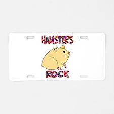 Hamsters Rock Aluminum License Plate