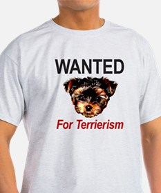 WANTED For Terrierism T-Shirt