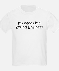 Daddy: Sound Engineer Kids T-Shirt