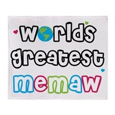 World's Greatest Memaw! Throw Blanket