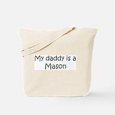 Daddy: Mason Tote Bag