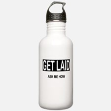 GET LAID, ask me how Water Bottle