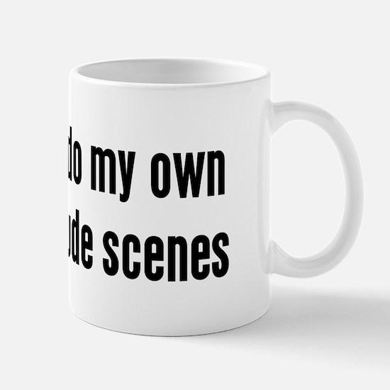 I do my own nude scenes Mug