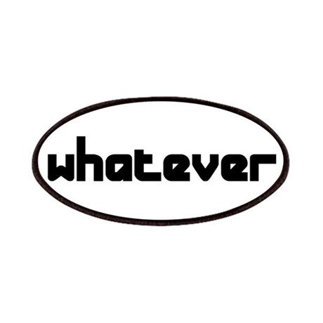 whatever Patches