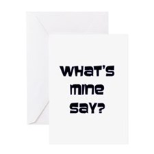 DUDE (What's Mine Say?) Greeting Card