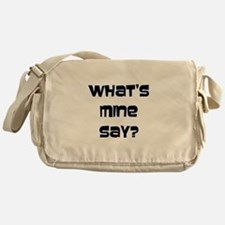 What's Mine Say? (SWEET) Messenger Bag