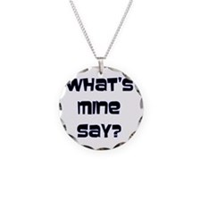 What's Mine Say? (SWEET) Necklace