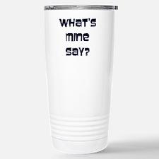 What's Mine Say? (SWEET) Travel Mug
