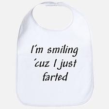 I'm smiling 'cuz I just farte Bib