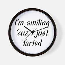 I'm smiling 'cuz I just farte Wall Clock