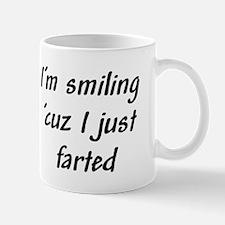I'm smiling 'cuz I just farte Small Mugs
