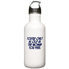 You're only as old as the wom Water Bottle