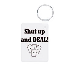 Shut up and Deal! Keychains