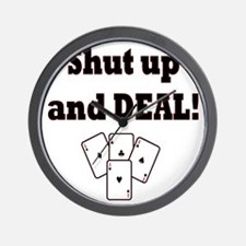 Shut up and Deal! Wall Clock