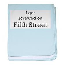 Screwed on Fifth Street baby blanket