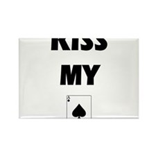 Kiss My Ace Rectangle Magnet