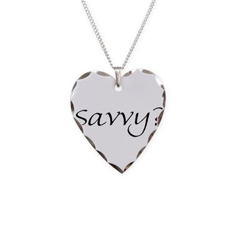 Savvy? Necklace Heart Charm