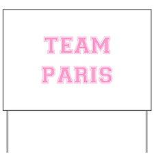 Team Paris Light Pink Yard Sign