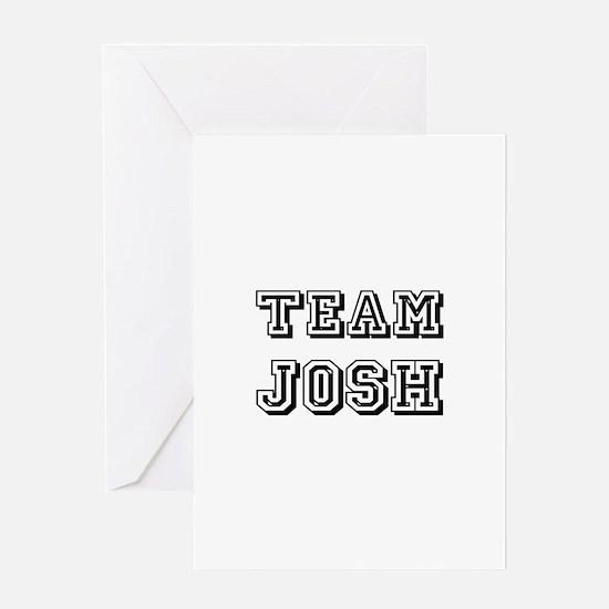 Team Josh Black Greeting Card