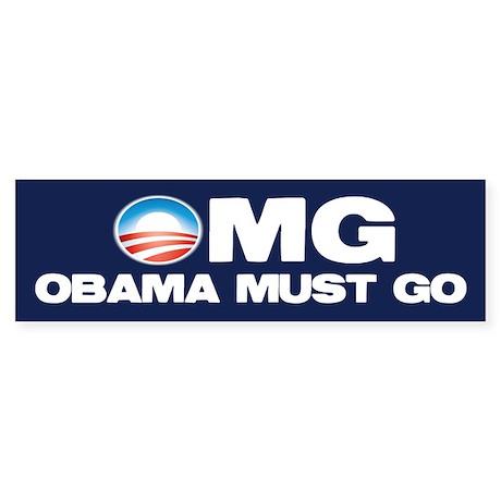 OMG: Obama Must Go Sticker (Bumper)
