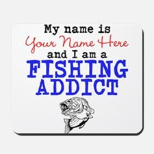 Fishing Addict Mousepad